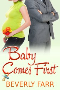 Baby Comes First